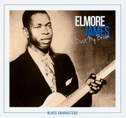 Elmore James / Dust My Broom