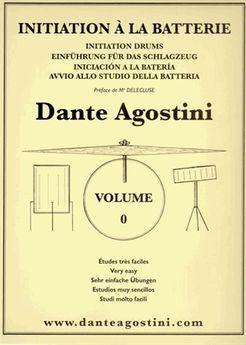Dante Agostini Méthode de Batterie Volume 0 - Initiation à la batterie