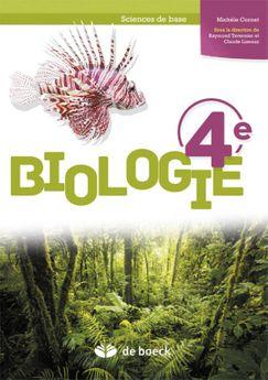 Biologie 4e sciences de base. Manuel