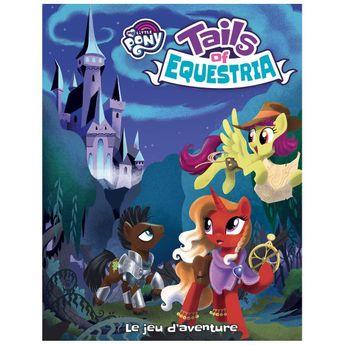 My Little Pony - Tails of Equestria -  Le Jeu d'Aventure